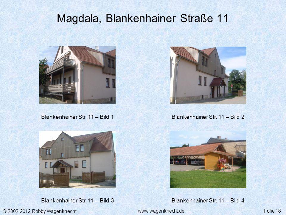 Magdala, Blankenhainer Straße 11