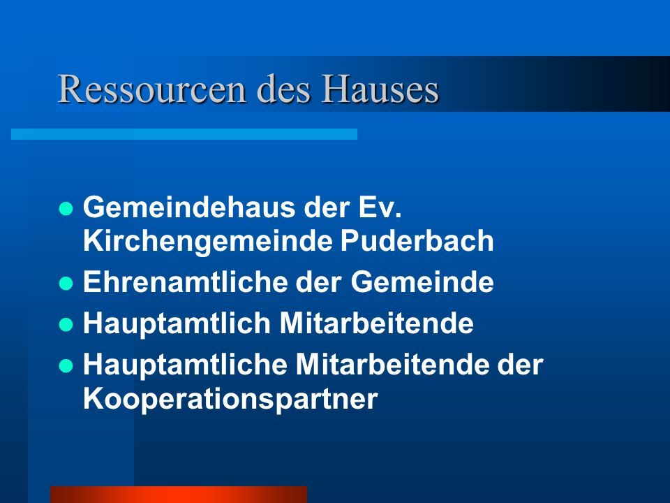 Ressourcen des Hauses Gemeindehaus der Ev. Kirchengemeinde Puderbach