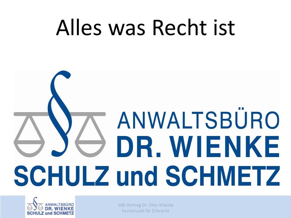 VdS-Vortrag Dr. Otto Wienke Fachanwalt für Erbrecht