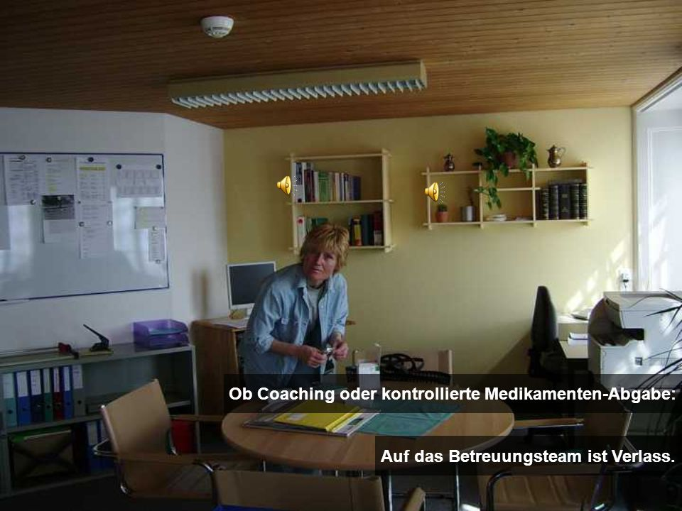 Ob Coaching oder kontrollierte Medikamenten-Abgabe: