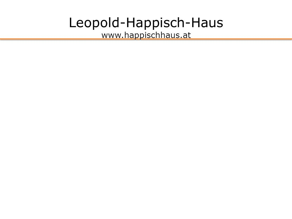 Leopold-Happisch-Haus www.happischhaus.at