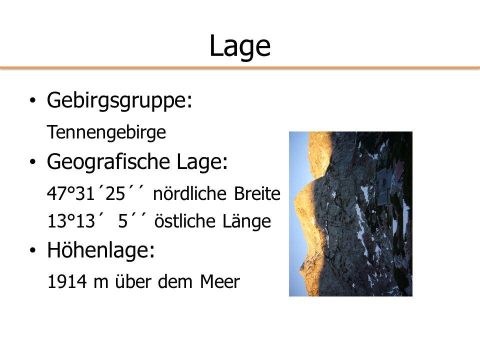 Lage Gebirgsgruppe: Tennengebirge Geografische Lage: