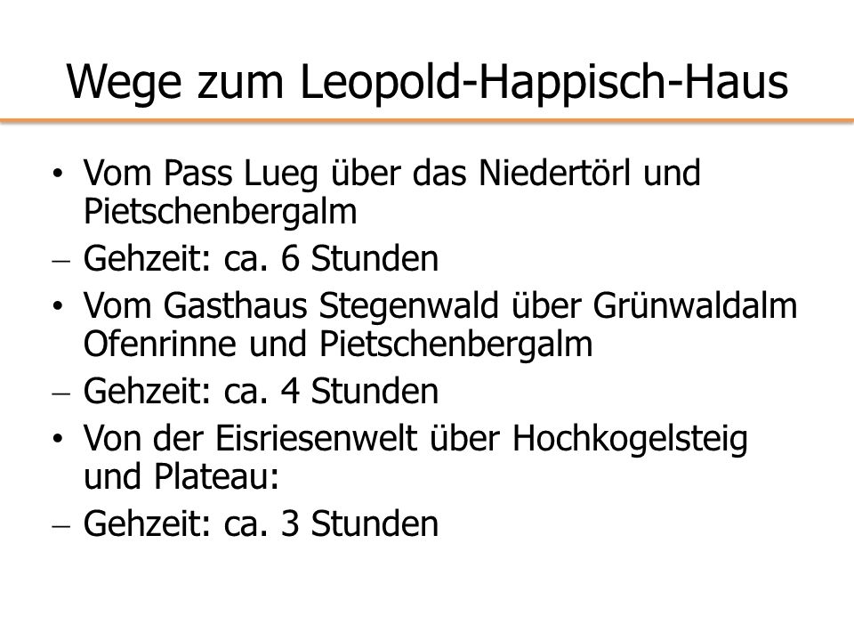Wege zum Leopold-Happisch-Haus