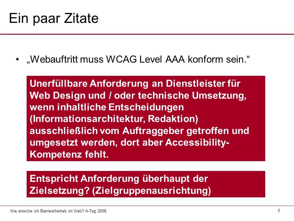 """Ein paar Zitate """"Webauftritt muss WCAG Level AAA konform sein."""