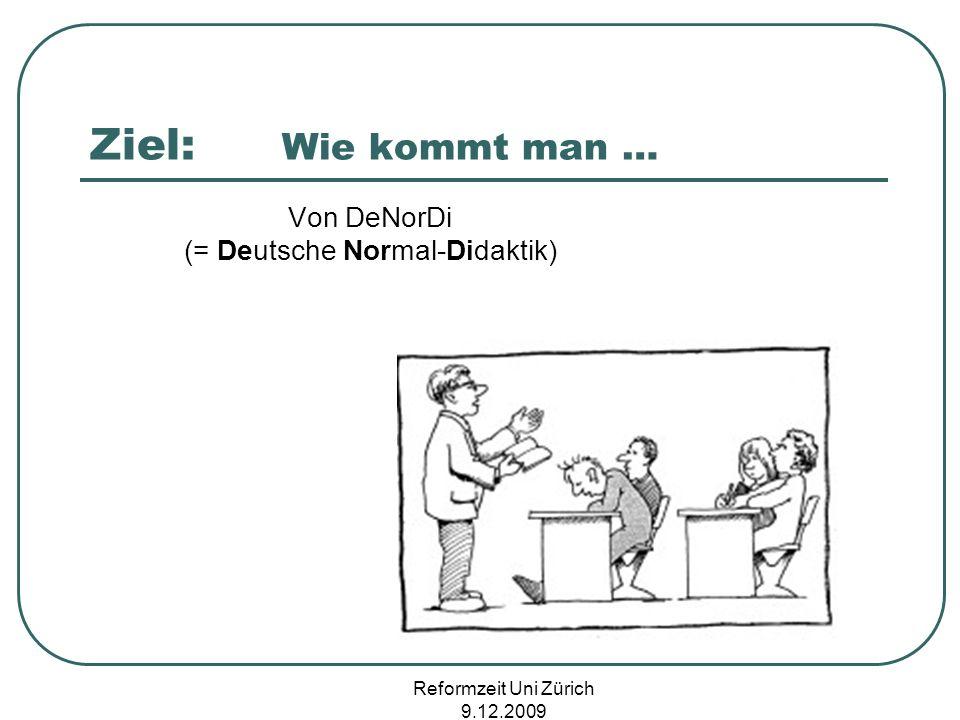 Von DeNorDi (= Deutsche Normal-Didaktik)