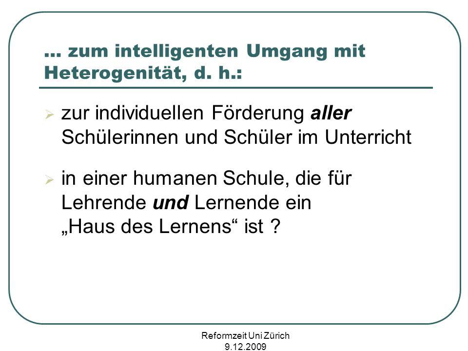 … zum intelligenten Umgang mit Heterogenität, d. h.: