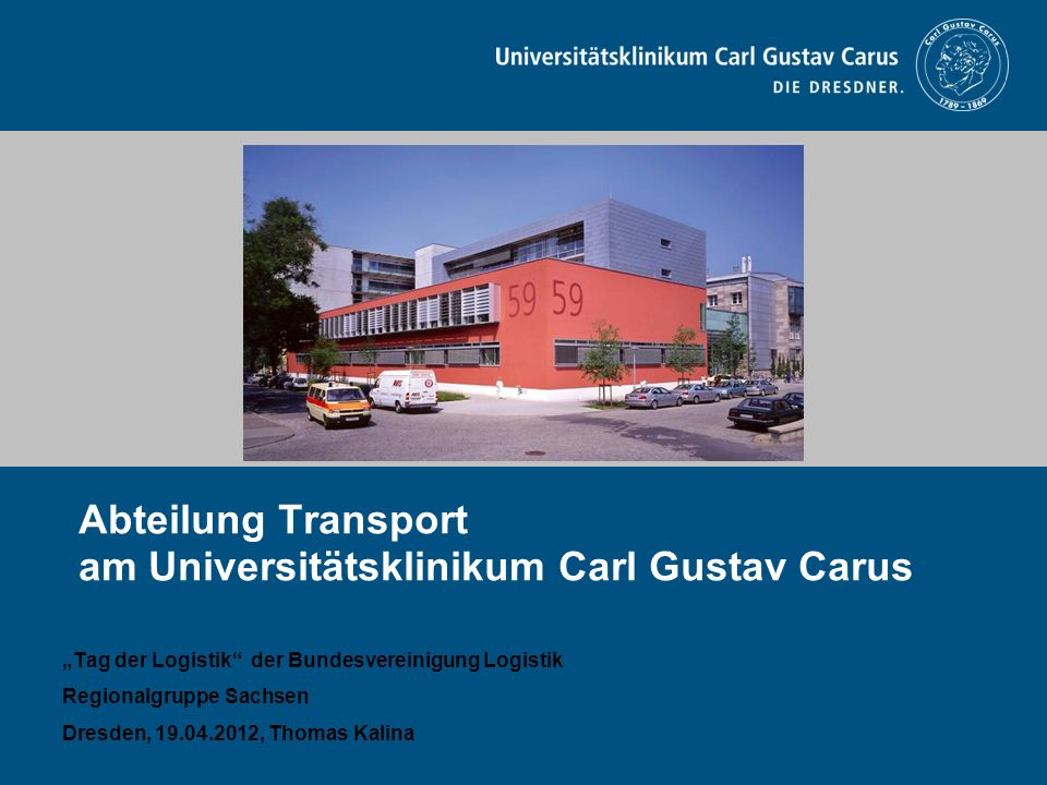 Abteilung Transport am Universitätsklinikum Carl Gustav Carus