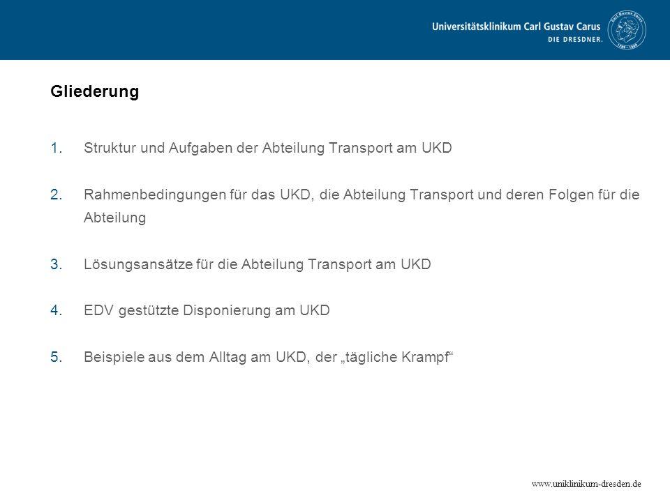 Gliederung Struktur und Aufgaben der Abteilung Transport am UKD