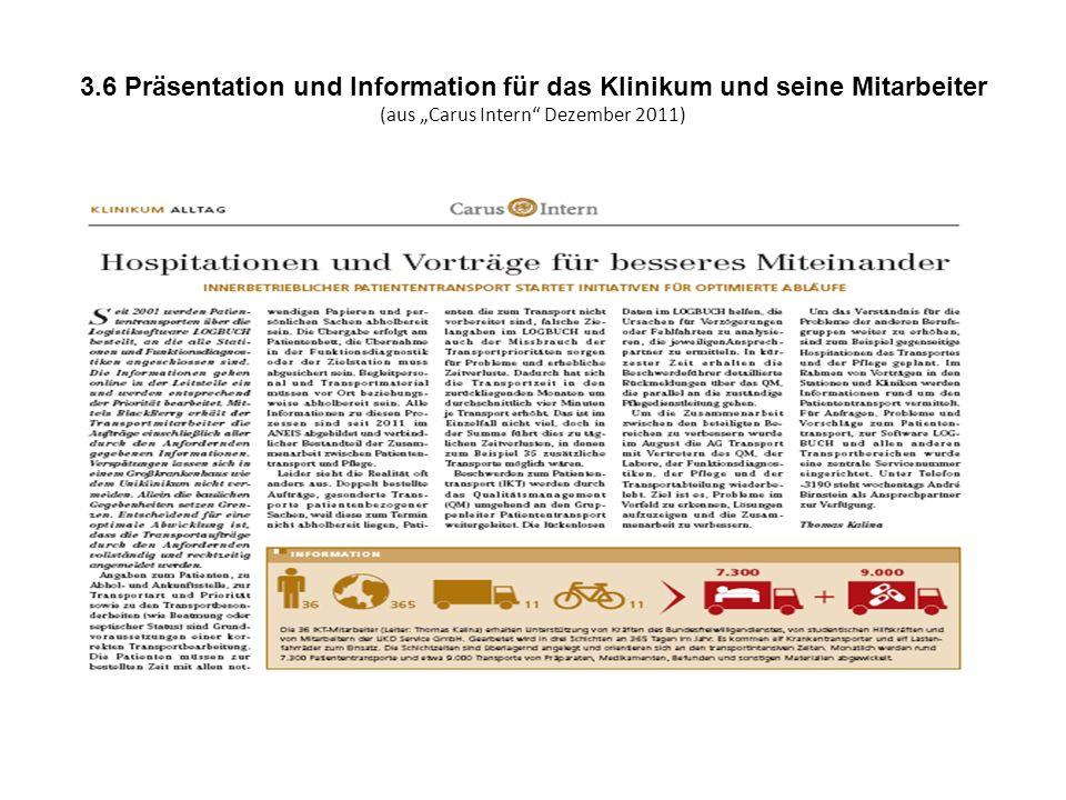 """3.6 Präsentation und Information für das Klinikum und seine Mitarbeiter (aus """"Carus Intern Dezember 2011)"""