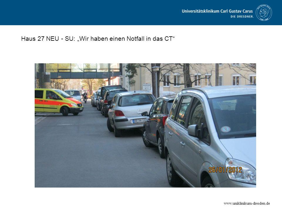 """Haus 27 NEU - SU: """"Wir haben einen Notfall in das CT"""