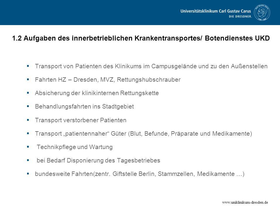 1.2 Aufgaben des innerbetrieblichen Krankentransportes/ Botendienstes UKD