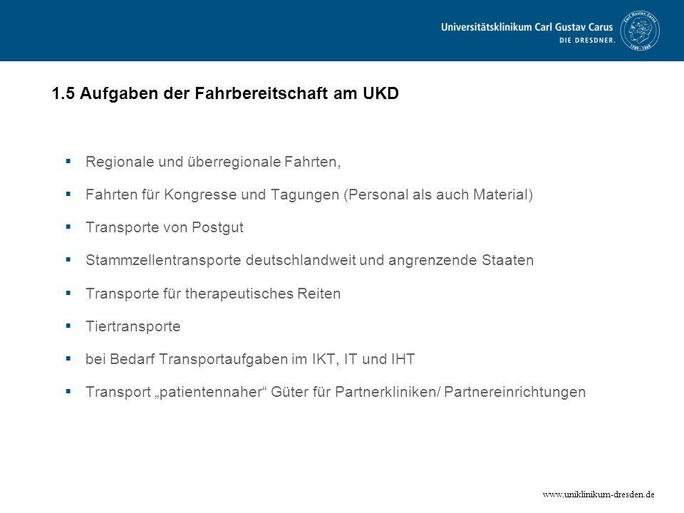 1.5 Aufgaben der Fahrbereitschaft am UKD