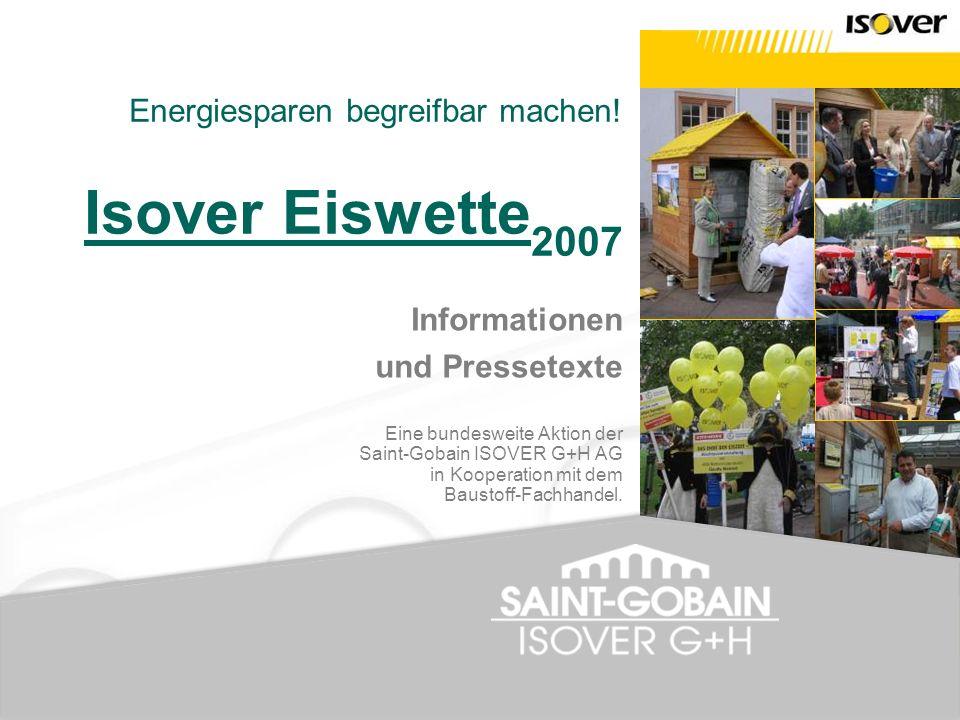 Energiesparen begreifbar machen! Isover Eiswette2007