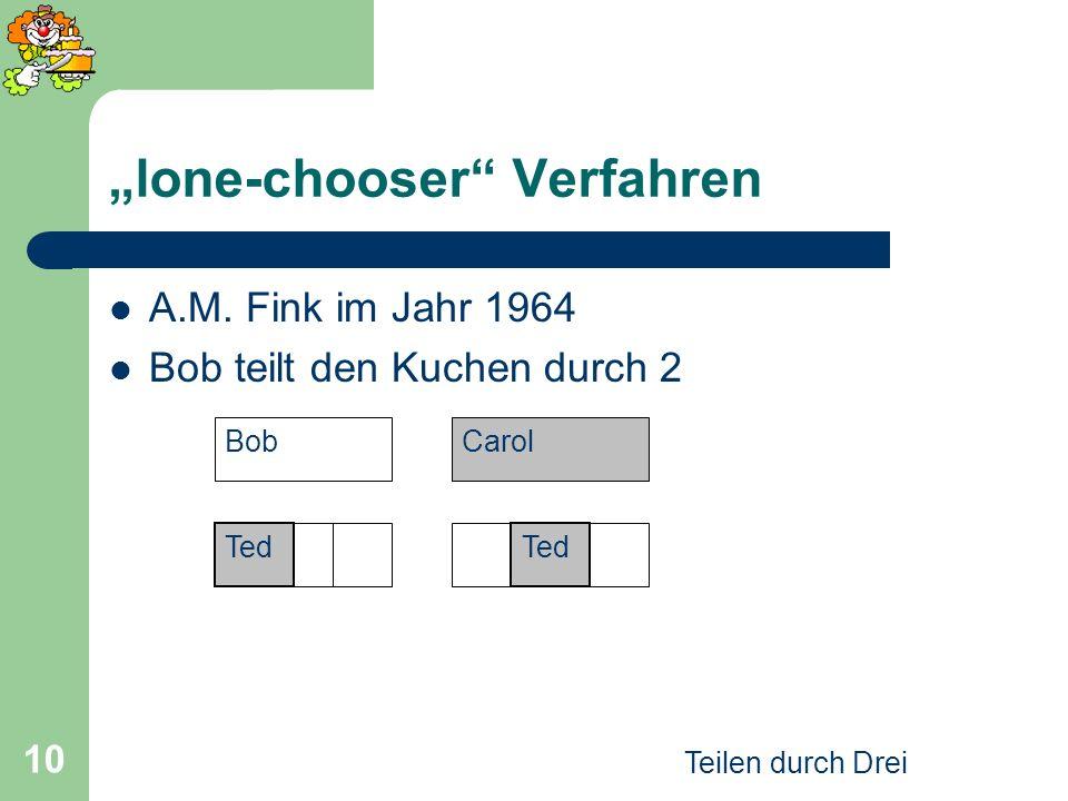 """lone-chooser Verfahren"