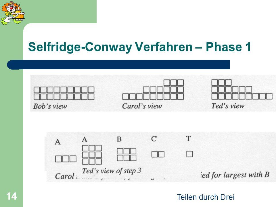 Selfridge-Conway Verfahren – Phase 1