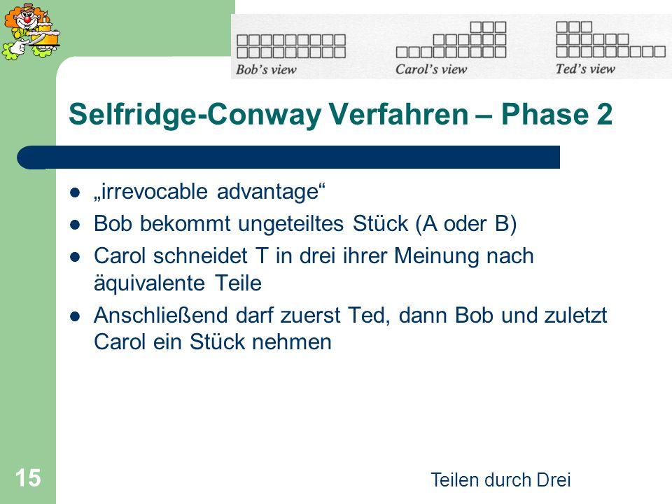 Selfridge-Conway Verfahren – Phase 2