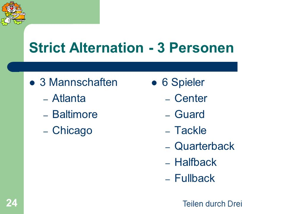 Strict Alternation - 3 Personen