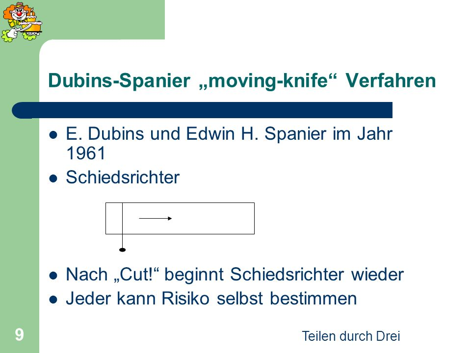 "Dubins-Spanier ""moving-knife Verfahren"