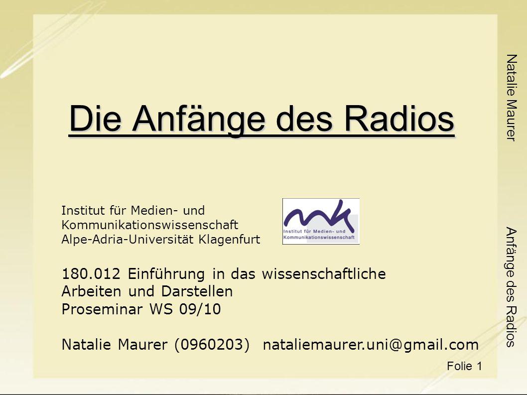 Die Anfänge des Radios 180.012 Einführung in das wissenschaftliche