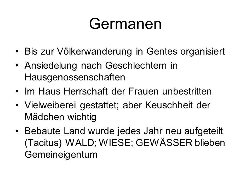 Germanen Bis zur Völkerwanderung in Gentes organisiert