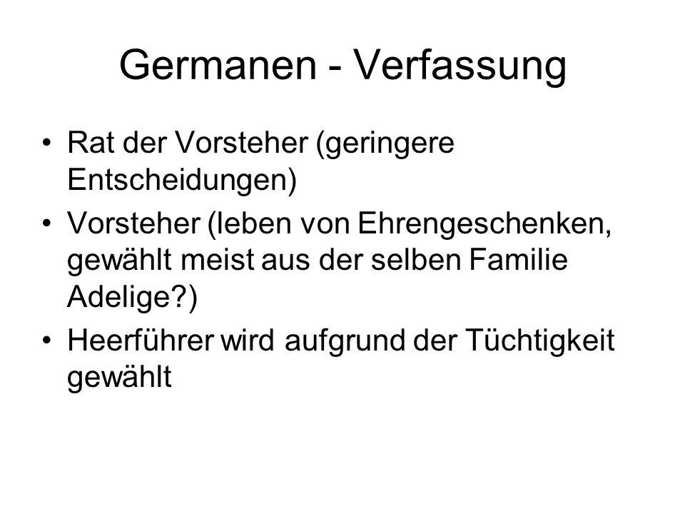 Germanen - Verfassung Rat der Vorsteher (geringere Entscheidungen)