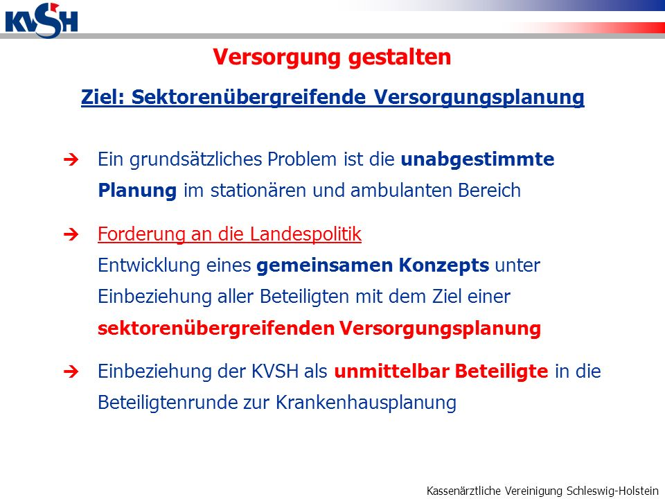 Ziel: Sektorenübergreifende Versorgungsplanung