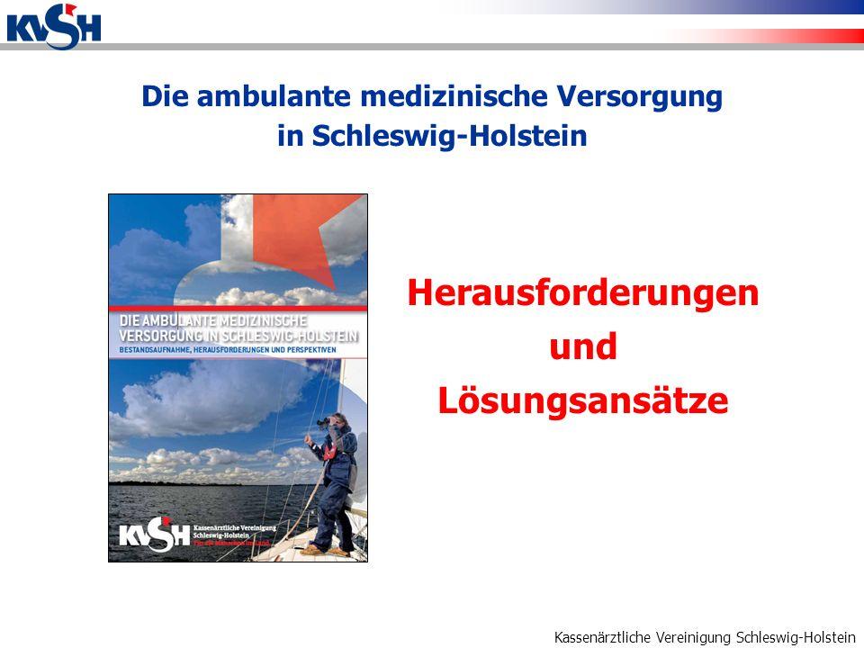 Die ambulante medizinische Versorgung in Schleswig-Holstein