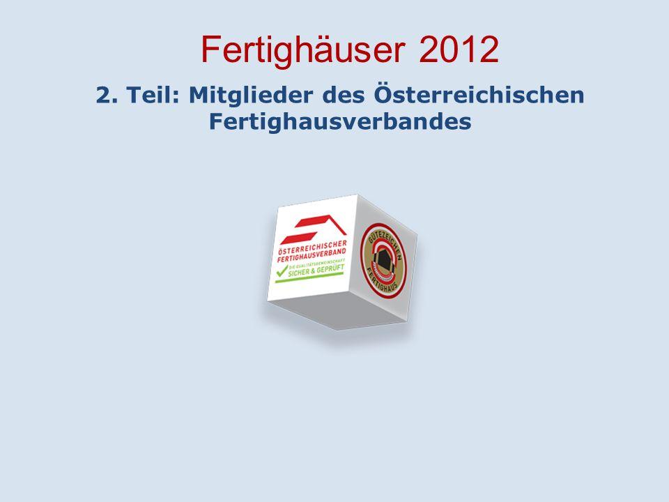 2. Teil: Mitglieder des Österreichischen Fertighausverbandes