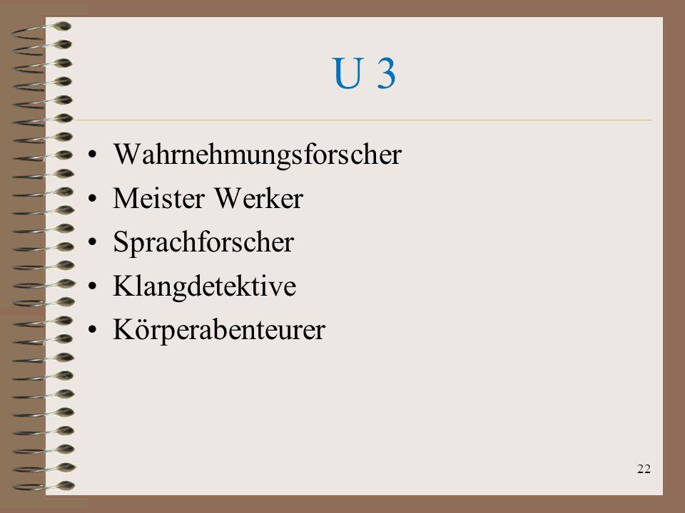 U 3 Wahrnehmungsforscher Meister Werker Sprachforscher Klangdetektive