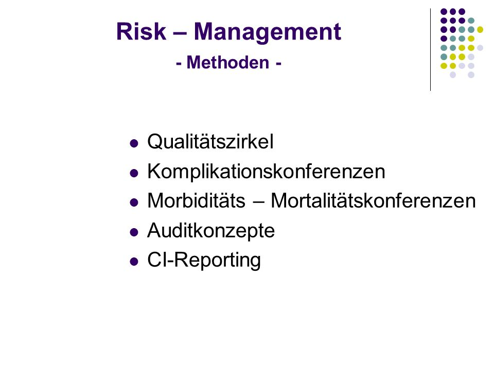 Risk – Management - Methoden -