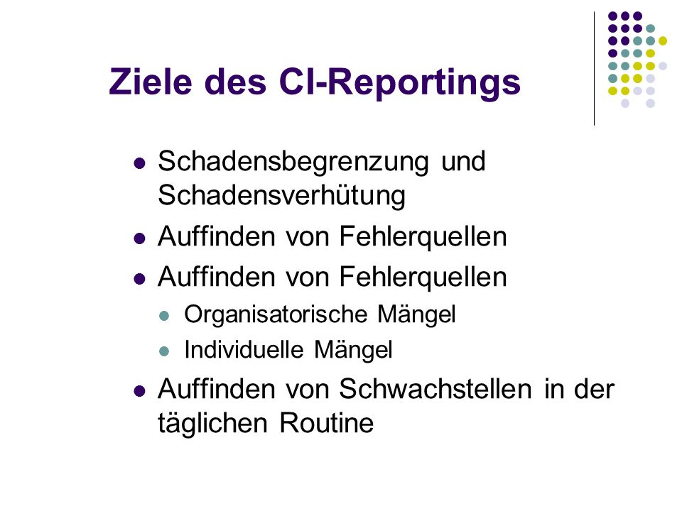 Ziele des CI-Reportings