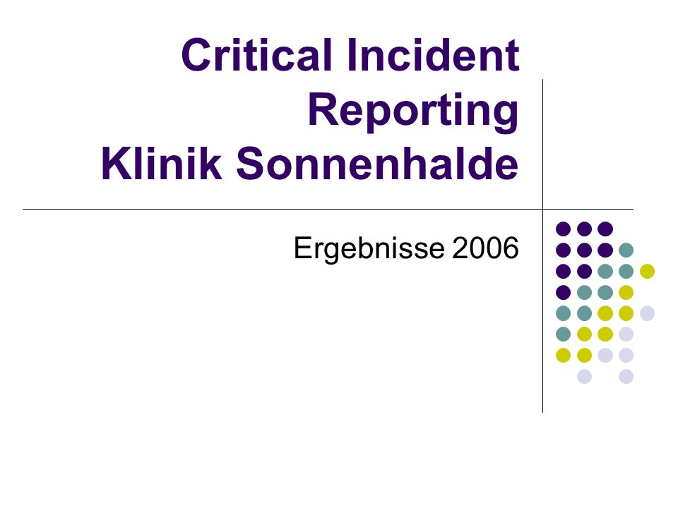 Critical Incident Reporting Klinik Sonnenhalde