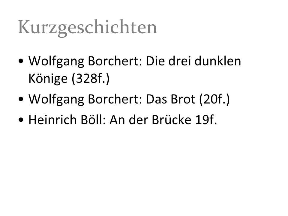Kurzgeschichten Wolfgang Borchert: Die drei dunklen Könige (328f.)