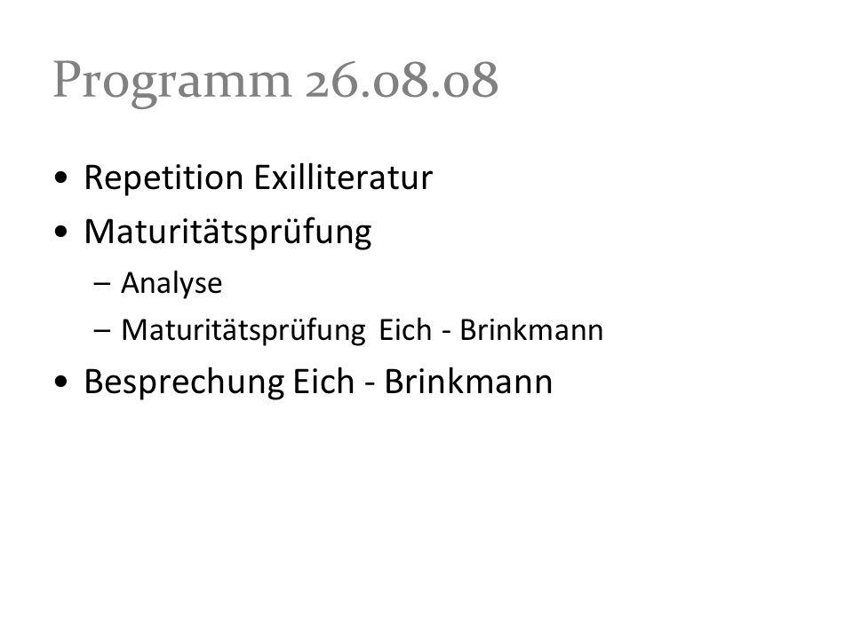Programm 26.08.08 Repetition Exilliteratur Maturitätsprüfung