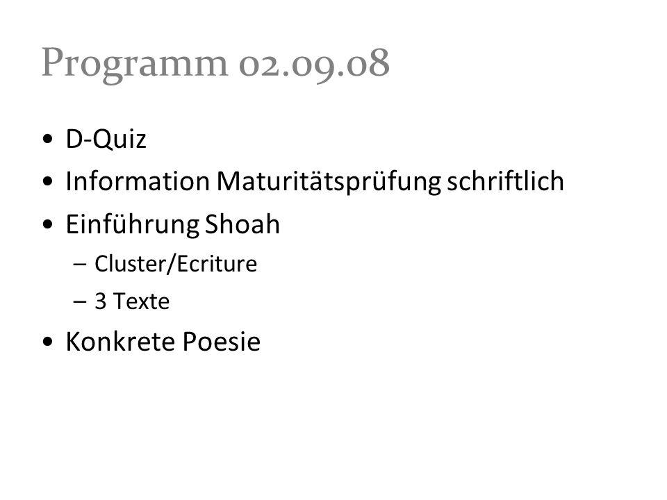 Programm 02.09.08 D-Quiz Information Maturitätsprüfung schriftlich