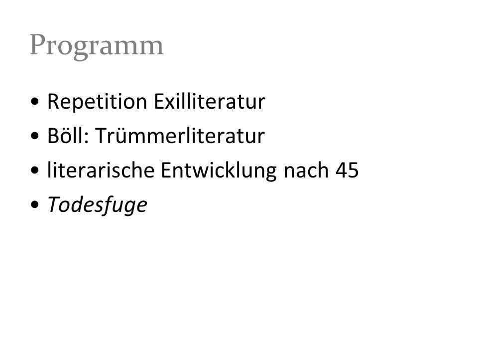 Programm Repetition Exilliteratur Böll: Trümmerliteratur