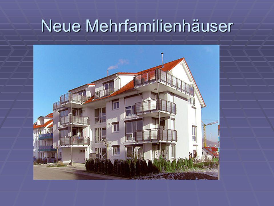 Neue Mehrfamilienhäuser