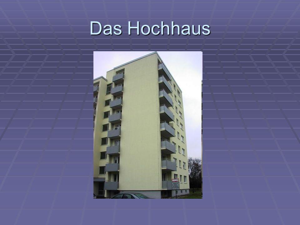 Das Hochhaus