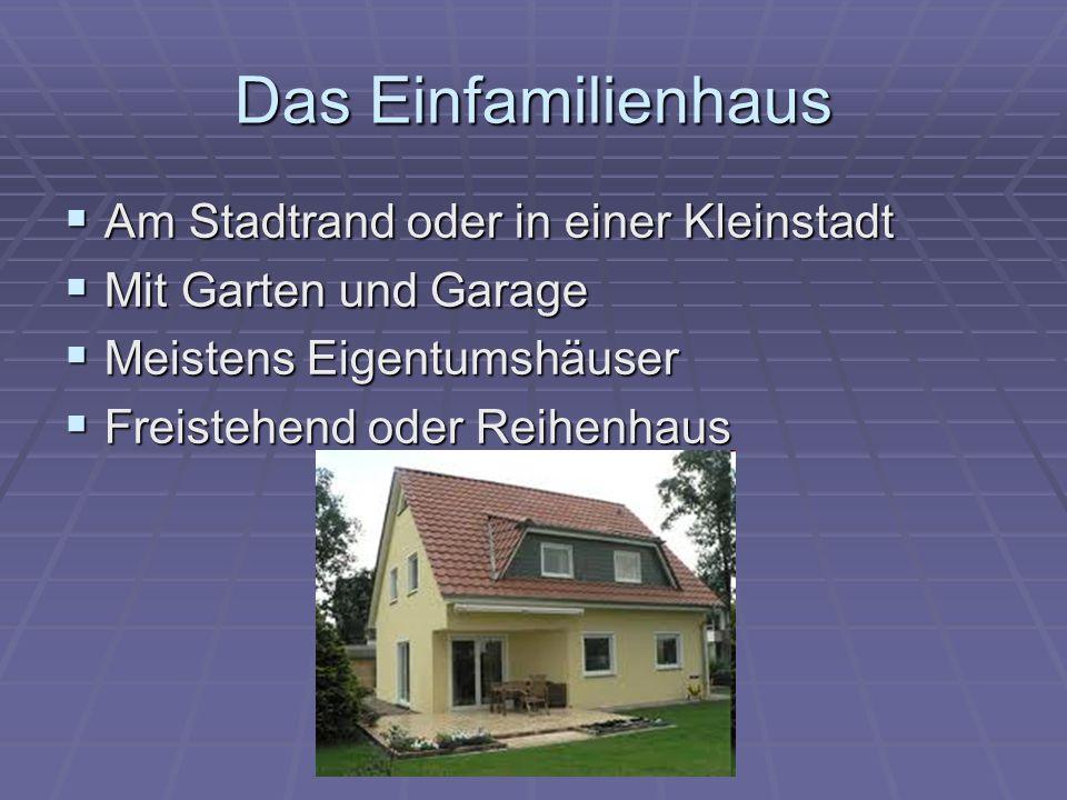 Das Einfamilienhaus Am Stadtrand oder in einer Kleinstadt