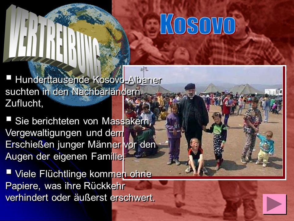 Kosovo VERTREIBUNG. Hunderttausende Kosovo-Albaner suchten in den Nachbarländern Zuflucht,