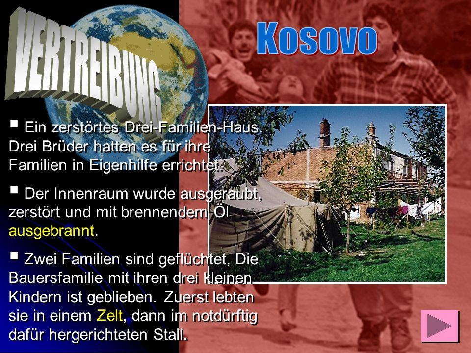 Kosovo VERTREIBUNG. Ein zerstörtes Drei-Familien-Haus. Drei Brüder hatten es für ihre Familien in Eigenhilfe errichtet.