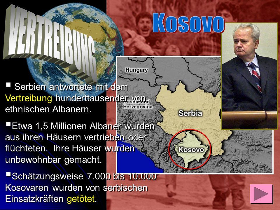 Kosovo VERTREIBUNG. Serbien antwortete mit dem Vertreibung hunderttausender von ethnischen Albanern.