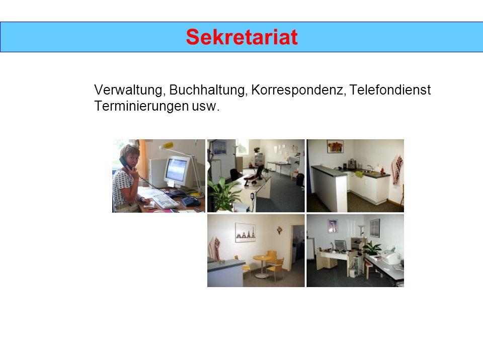 Sekretariat Verwaltung, Buchhaltung, Korrespondenz, Telefondienst