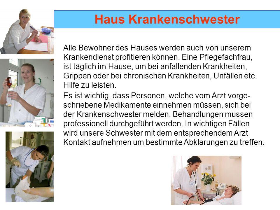 Haus Krankenschwester