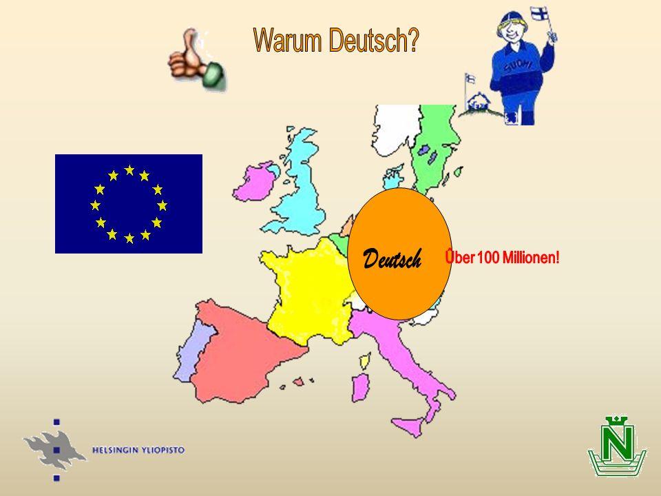 Warum Deutsch Deutsch Ûber 100 Millionen!