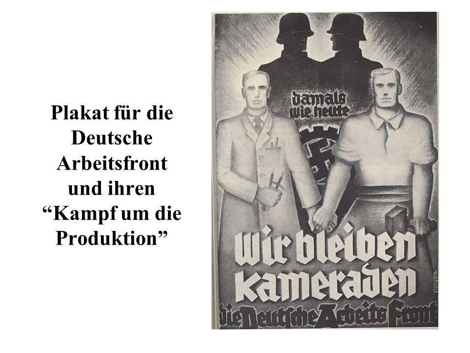 Plakat für die Deutsche Arbeitsfront und ihren Kampf um die Produktion