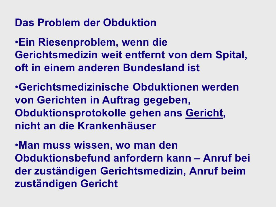 Das Problem der Obduktion