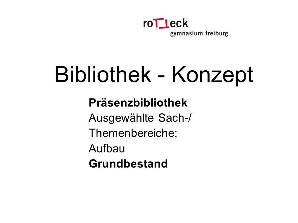 Bibliothek - Konzept Präsenzbibliothek Ausgewählte Sach-/