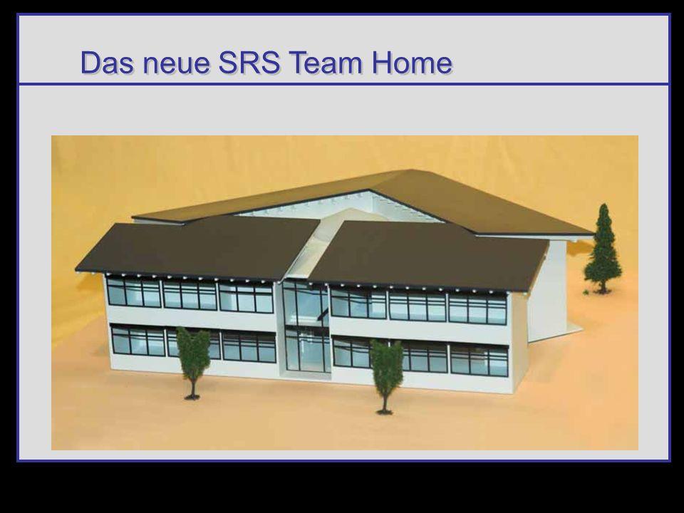 Das neue SRS Team Home bekommt ein Zuhause