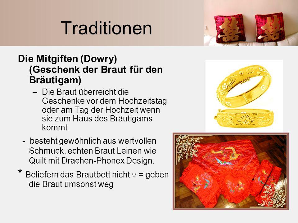 Traditionen Die Mitgiften (Dowry) (Geschenk der Braut für den Bräutigam)